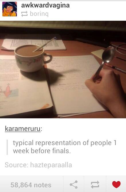 One week before finals.